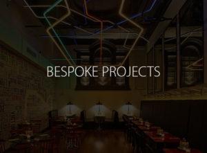 Bespoke Projects