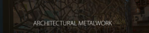 Architectural Metalwork page header image