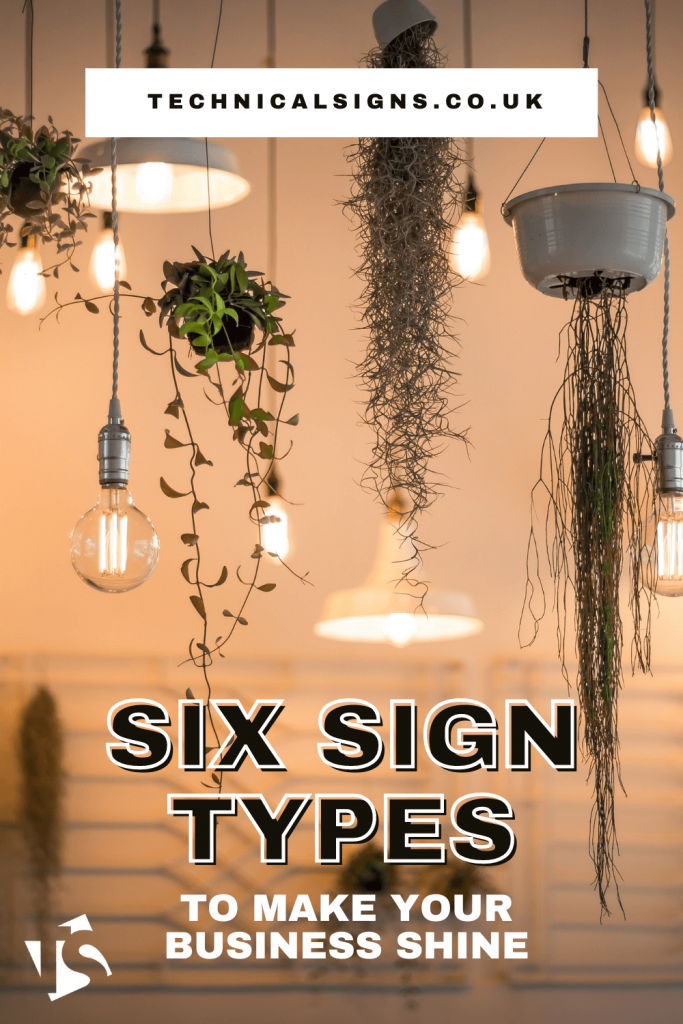 Six Sign Types to Make Your Business Shine
