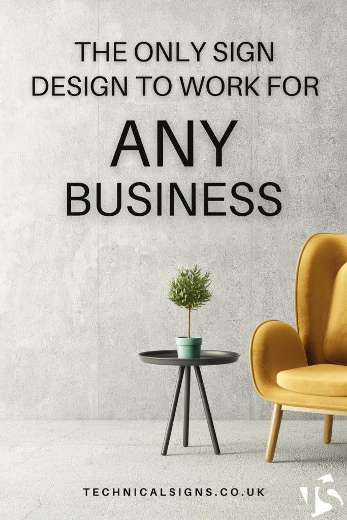 Sign designs that work for any business