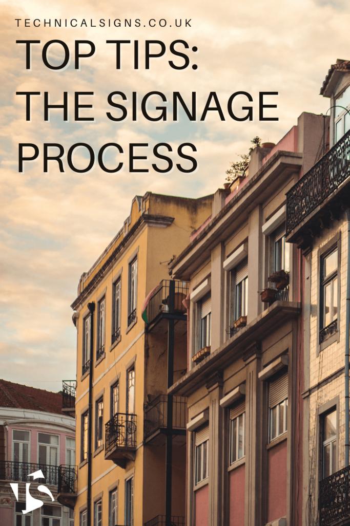 Top Tips Signage Process