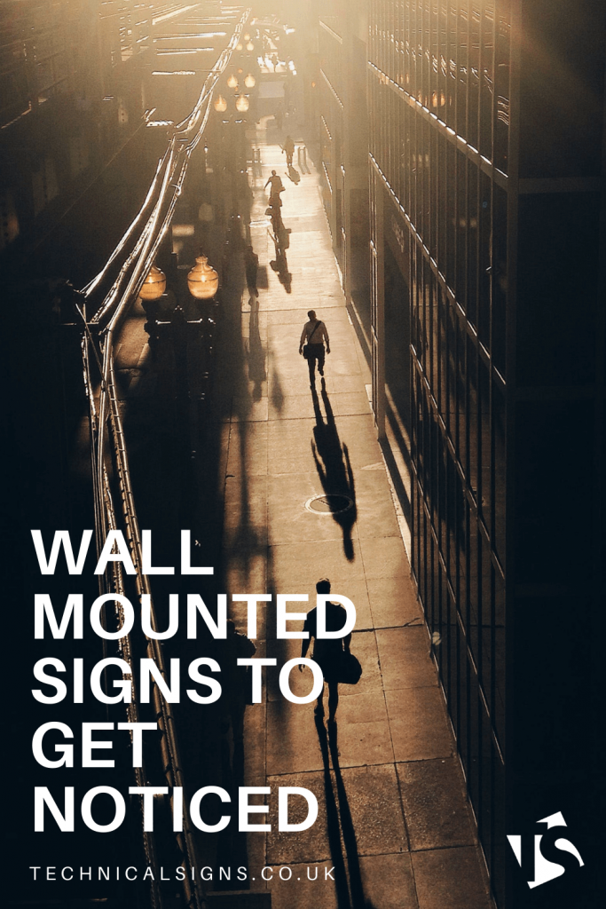 Stand Out With Wall Mounted Signs