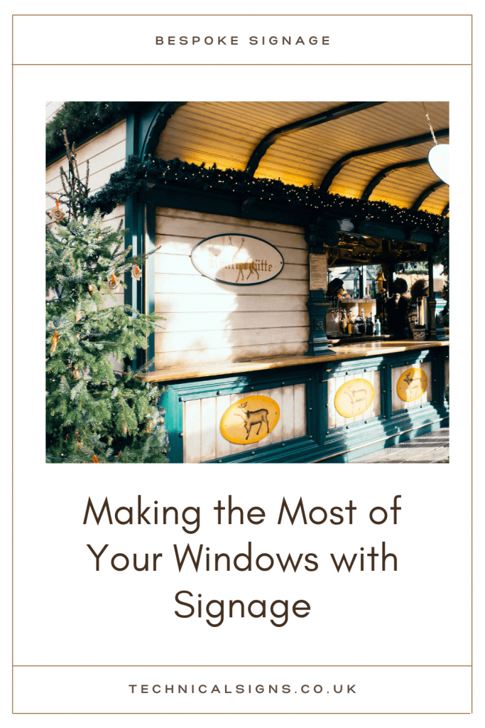 Advertisement for bespoke window signage