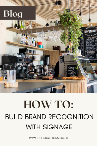 How To Build Brand Recognition With Signage
